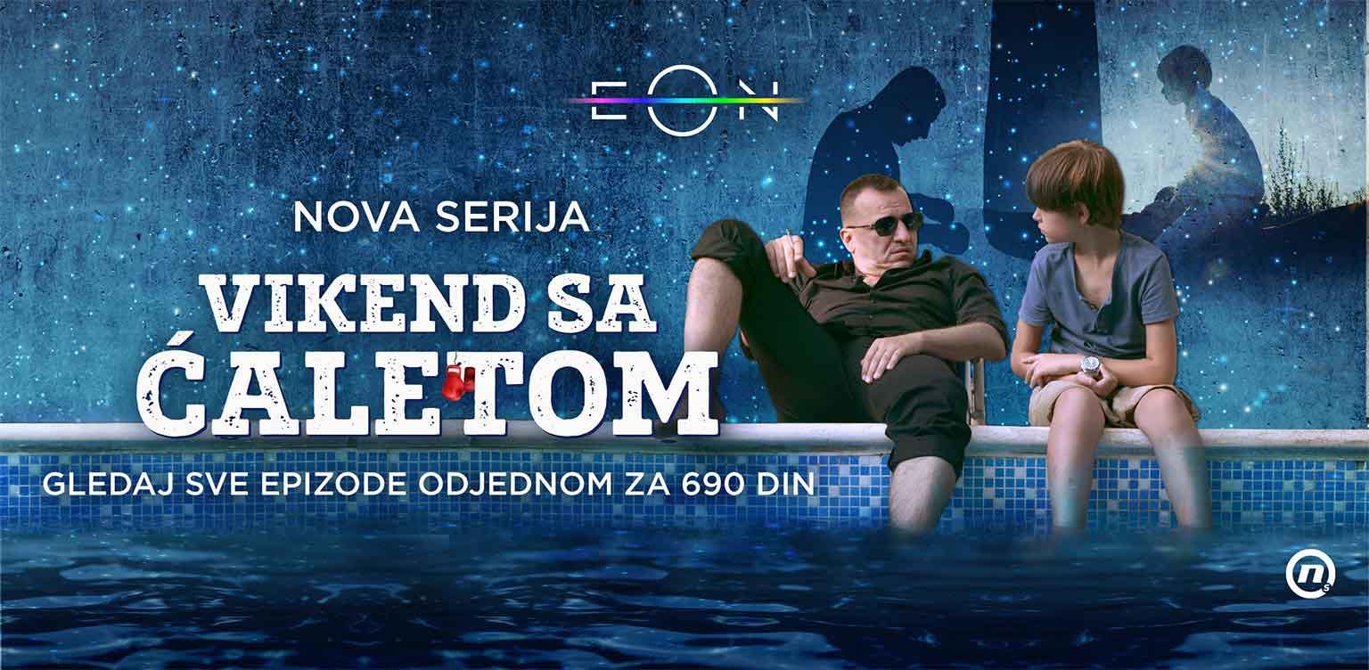 Nova serija u ponudi EON TV, Vikend sa ćaletom